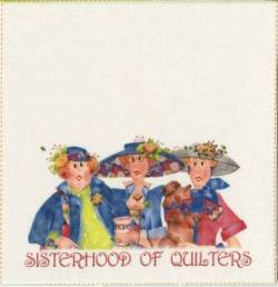 Quilt Label Sisterhood of Quilters ca. 6x6 inch