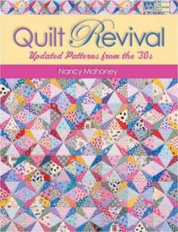 Quilt Revival - Updated Patterns from the 30s