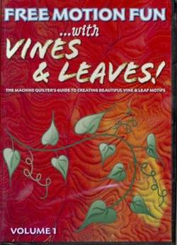 Free Motion Fun With Vines And Leaves Volume 1 DVD
