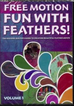 Free Motion Fun With Feathers Volume 1 DVD