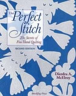 That Perfect Stitch 2nd Edition, 2. Auflage