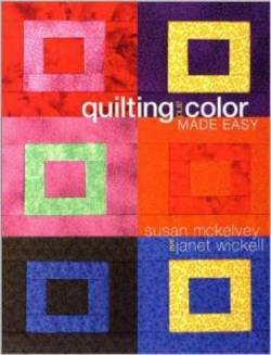 Quilting And Color Made Easy