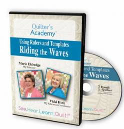 Quilters Academy Riding The Waves DVD