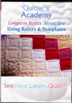 Quilters Academy Longarm Basics: Using Rulers and Templates DVD