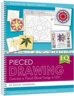 EQ With Me: Pieced Drawing Exercises in Pieced Block Design in EQ7 *BUCH*