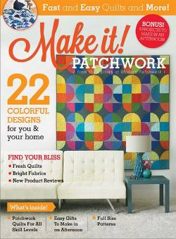 Make It! Patchwork from the editors of Modern Patchwork
