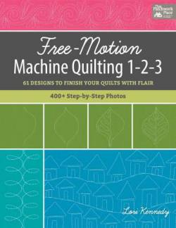 Free Motion Machine Quilting 1-2-3