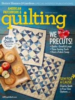 American Patchwork & Quilting No. 147 August 2017