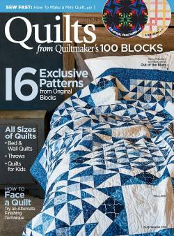 Quilts from Quiltmakers 100 Blocks Fall 2017