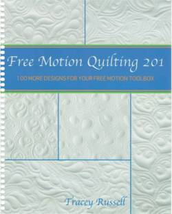 Freemotion Quilting 201: Another 100 Designs for your Freehand Toolbox