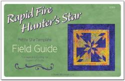 Deb Tuckers Rapid Fire Hunters Star Petite Star Field Guide