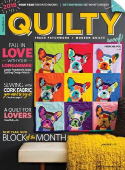 Quilty: Fresh Patchwork & Modern Quilts  January/February 2018