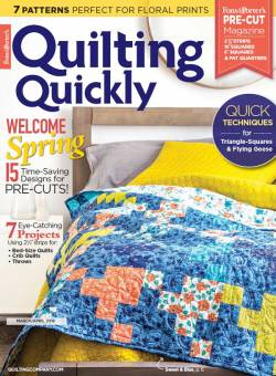 Quilting Quickly  March/April 2018
