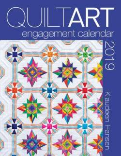 Quilt Art Engagement Calendar 2019