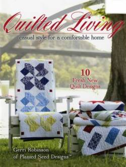 Quilted Living: Casual Style for a Comfortable Home