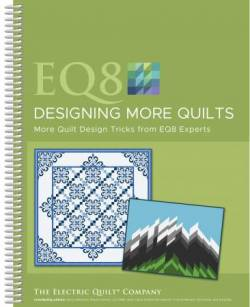 EQ8 Designing More Quilts