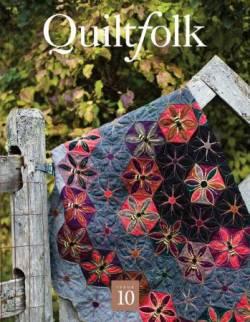 Quiltfolk No. 10: Vermont - Bilderbuch-Magazin ohne Werbung!!!!