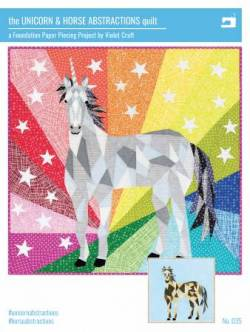 Anleitung The Unicorn & Horse Abstractions Quilt