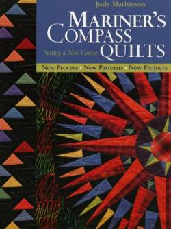 Mariners Compass Quilts: Setting A New Course