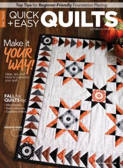 Fons & Porters Quick + Easy Quilts October/November 2020