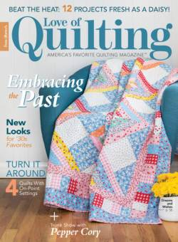 Fons And Porters Love of Quilting No. 148 July/August 2020