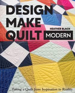 Design Make Quilt Modern