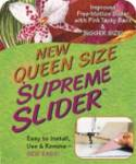 Supreme Slider  Queen Size ca. 29,21 x 43,18 cm